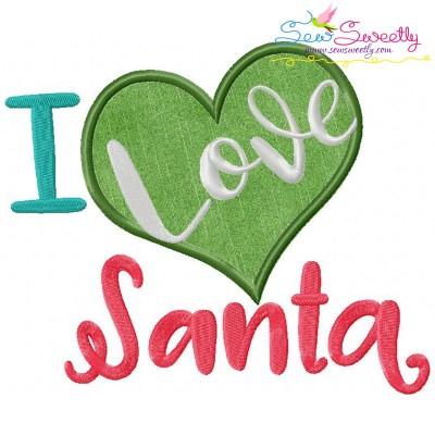 I Love Santa Lettering Applique Design