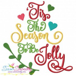 Tis The Season To Be Jolly Lettering Embroidery Design