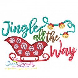 Jingle all the Way Lettering Embroidery Design