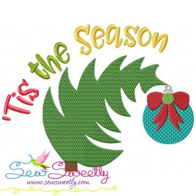 Tis The Season Lettering Embroidery Design