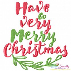 Have a Very Merry Christmas Lettering Embroidery Design