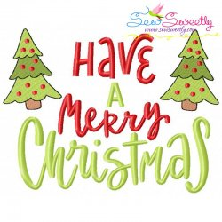 Have a Merry Christmas Lettering Embroidery Design