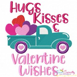 Hugs Kisses and Valentine Wishes Truck Embroidery Design