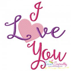 I Love You Lettering Embroidery Design