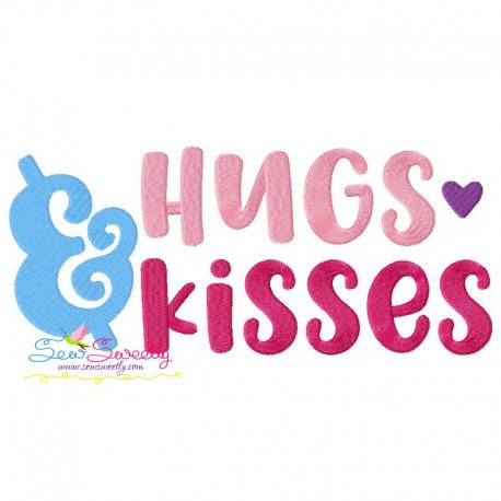 Hugs and Kisses Lettering Embroidery Design Pattern- Category- Valentine's Day Designs- 1