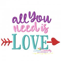 All You Need is Love Lettering Embroidery Design