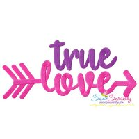 True Love Lettering Embroidery Design