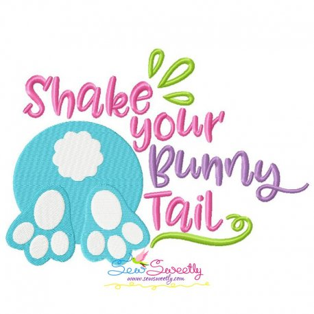 Shake Your Bunny Tail Lettering Embroidery Design