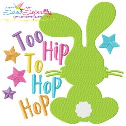Too Hip to Hop Hop Bunny Easter Embroidery Design