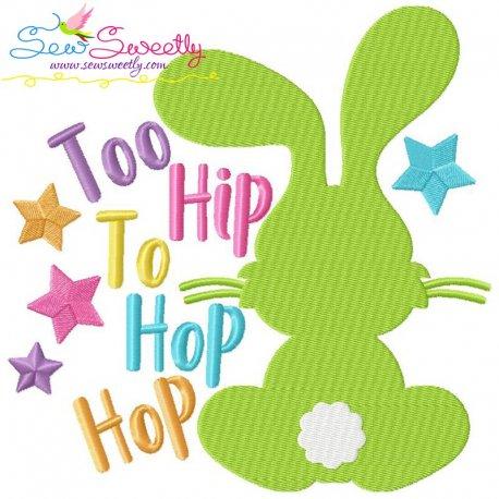 Too Hip to Hop Hop Bunny Embroidery Design