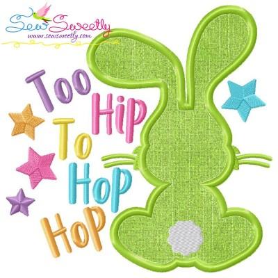 Too Hip to Hop Hop Bunny Easter Applique Design