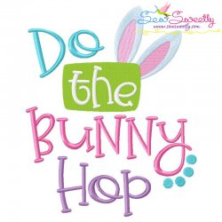 Do The Bunny Hop Easter Embroidery Design