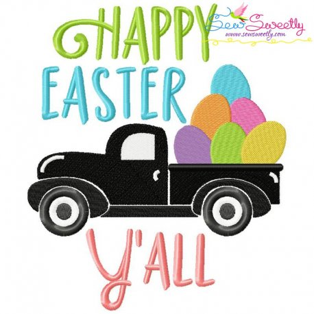 Happy Easter Y'all Truck Wording Embroidery Design