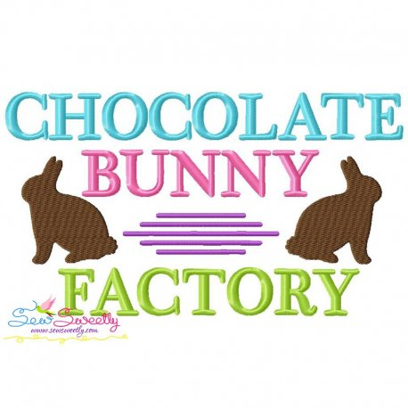 Chocolate Bunny Factory Easter Lettering Embroidery Design