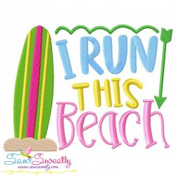 I Run This Beach Lettering Embroidery Design