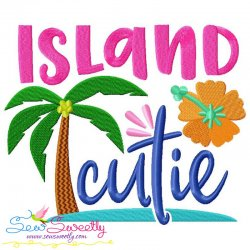 Island Cutie Lettering Embroidery Design
