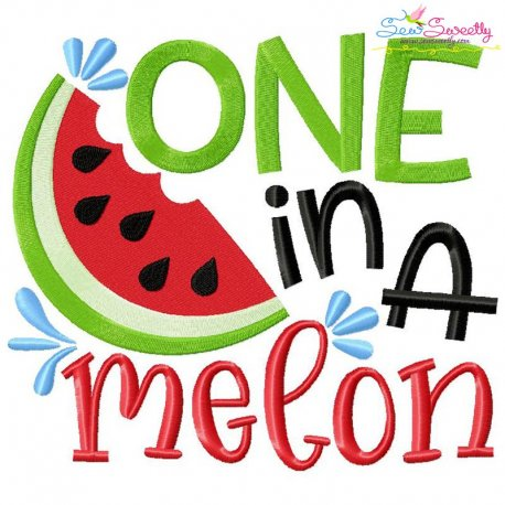 One In a Melon Lettering Embroidery Design