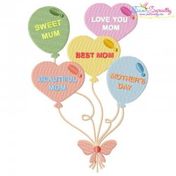 Mother's Day Balloons Embroidery Design