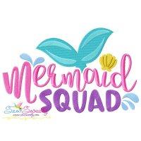 Mermaid Squad Embroidery Design
