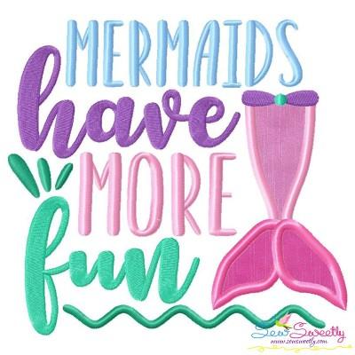 Mermaids Have More Fun Applique Design