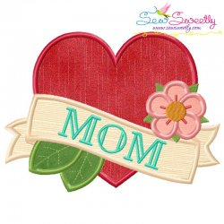 Mom Tattoo Heart Applique Design