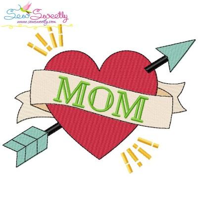 Mom Heart Arrow Embroidery Design