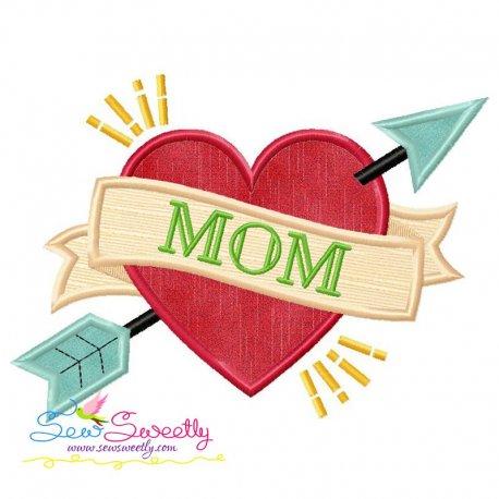 Mom Tattoo Heart Arrow Applique Design