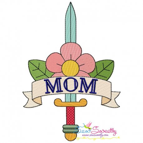 Mom Tattoo Sword Embroidery Design