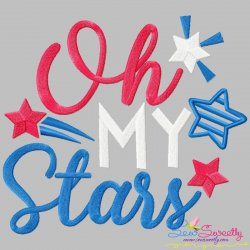 Oh My Stars Patriotic Lettering Embroidery Design