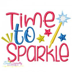 Time To Sparkle Patriotic Lettering Embroidery Design