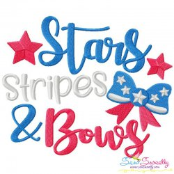 Stars Stripes And Bows Patriotic Lettering Embroidery Design
