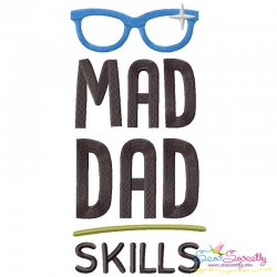 Mad Dad Skills Lettering Embroidery Design