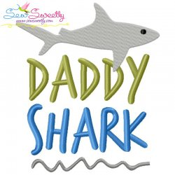 Daddy Shark Lettering Embroidery Design