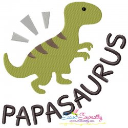 Papasaurus Lettering Embroidery Design