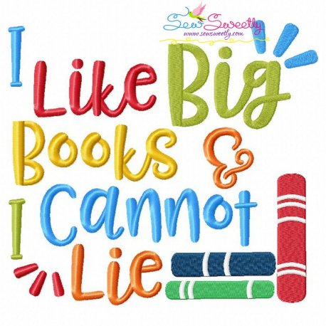 I Like Big Books Machine Embroidery Design