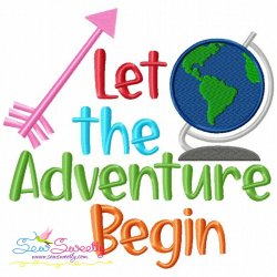 Let the Adventure Begin Machine Embroidery Design