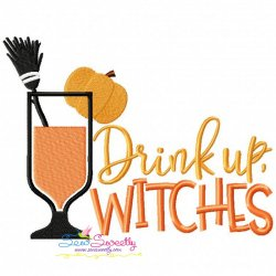 Drink Up Witches Lettering Machine Embroidery Design