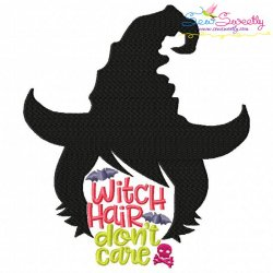 Witch Hair Don't Care Lettering Machine Embroidery Design