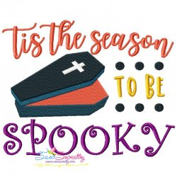 Tis the Season To Be Spooky Halloween Lettering Embroidery Design