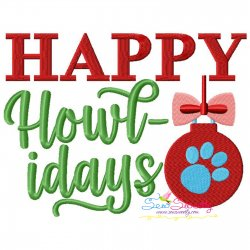 Happy Howl - idays Lettering Embroidery Design