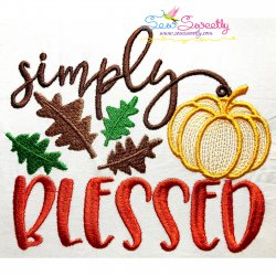 Simply Blessed-2 Lettering Embroidery Design Pattern- Category- Fall And Thanksgiving- 1