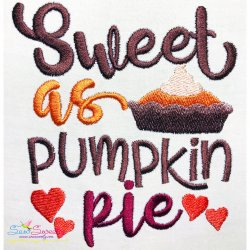 Sweeter Than Pie Lettering Embroidery Design