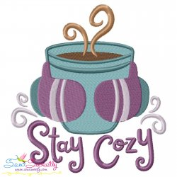 Stay Cozy Coffee Cup Embroidery Design