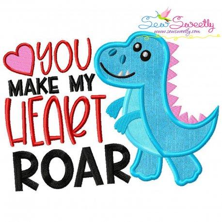 You Make My Heart Roar Dinosaur Applique Design
