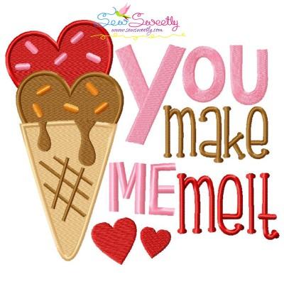 You Make Me Melt Ice Cream Cone Valentine Embroidery Design