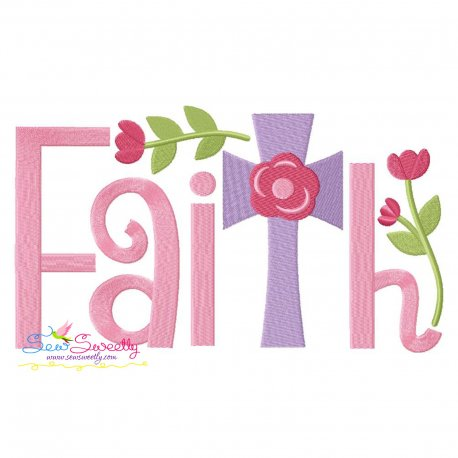 Faith Floral Cross Lettering Embroidery Design Pattern- Category- Easter Designs- 1
