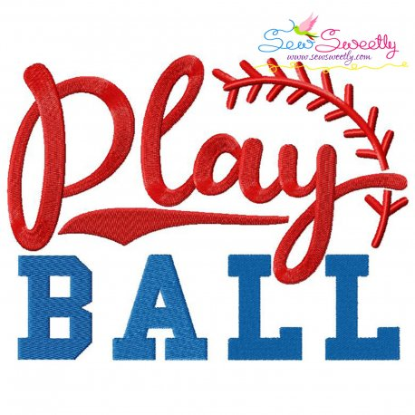Play Ball Lettering Embroidery Design Pattern- Category- Sports Designs- 1