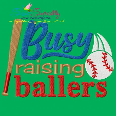 Busy Raising Baseball Ballers Lettering Embroidery Design Pattern- Category- Sports Designs- 1