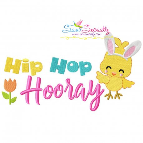 Easter Chick Hip Hop Hooray Lettering Embroidery Design Pattern- Category- Easter Designs- 1