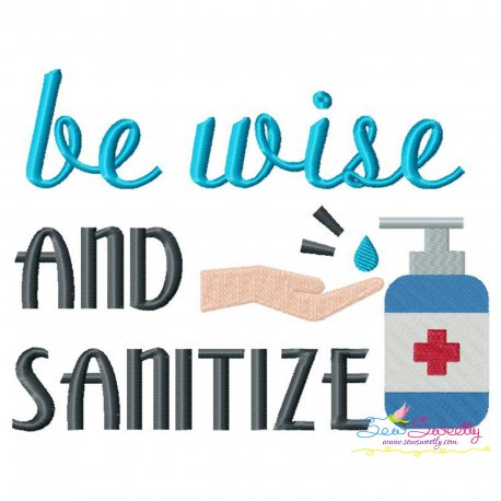 Free Be Wise and Sanitize Corona Lettering Embroidery Design